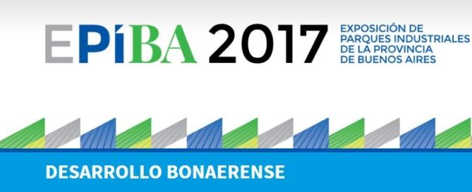 EPiba 2017: Exposición de Parques Industriales de la provincia de Buenos Aires. Tercera edición.